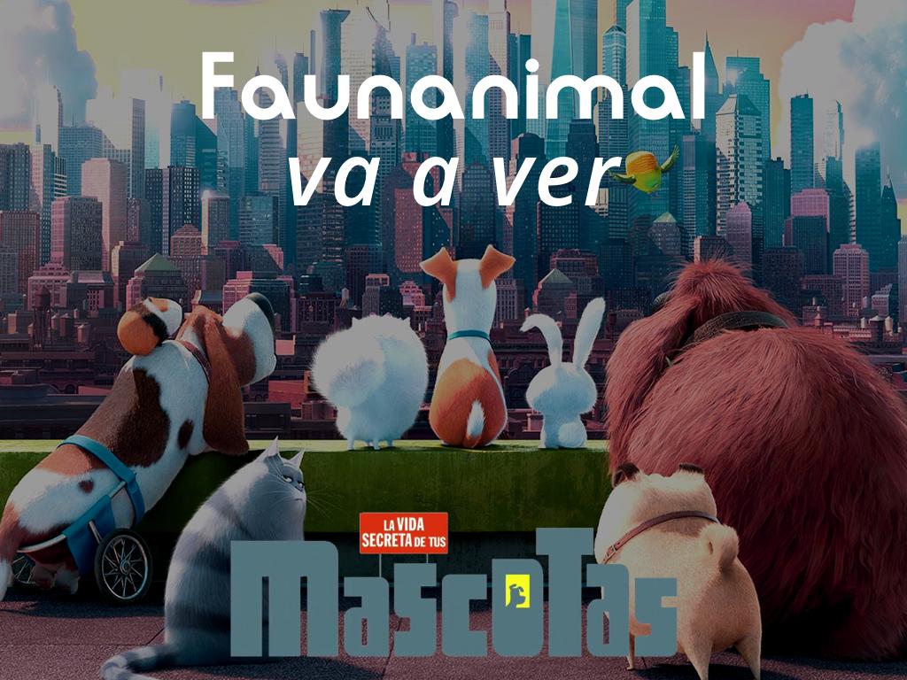 "¡FaunAnimal va a ver la película ""MASCOTAS""!"